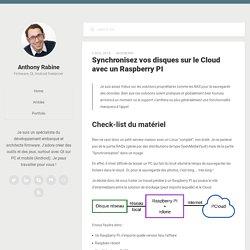 Synchronisez vos disques sur le Cloud avec un Raspberry PI