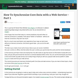 Synchronize Core Data with a Web Service - Part 1 - Ray Wenderlich