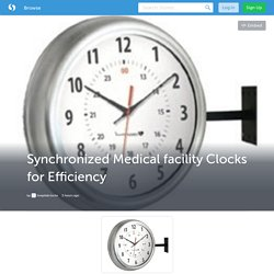 Synchronized Medical facility Clocks for Efficiency (with image) · hospitalclocks