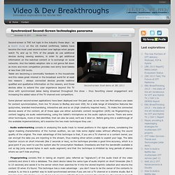 Synchronized Second-Screen technologies panorama - Video & Dev Breakthroughs