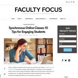 Synchronous Online Classes: 10 Tips for Engaging Students