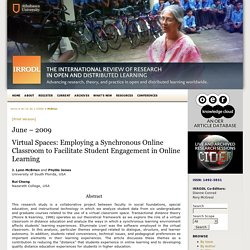 Virtual Spaces: Employing a Synchronous Online Classroom to Facilitate Student Engagement in Online Learning