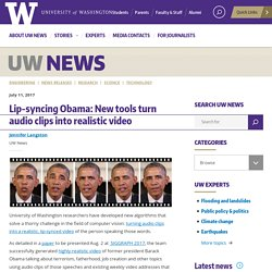 Lip-syncing Obama: New tools turn audio clips into realistic video