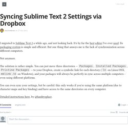 Syncing Sublime Text 2 Settings via Dropbox