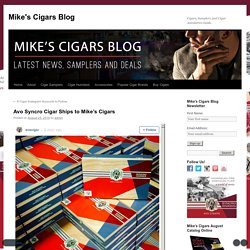 Avo Syncro Cigar Ships to Mike's Cigars - Mike's Cigars BlogMike's Cigars Blog