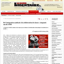 Syndicalisme - De l'autogestion syndicale à la collaboration de classes : cinquante ans de CFDT