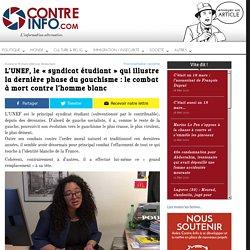 """L'UNEF, le """"syndicat étudiant"""" qui illustre la dernière phase du gauchisme : le combat à mort contre l'homme blanc - Contre-Info"""