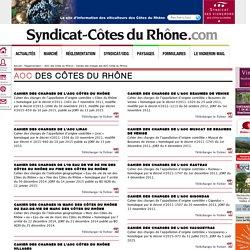 Cahiers des charges des AOC Côtes du Rhône Syndicat-Côtes du Rhône - le site officiel des Vignerons