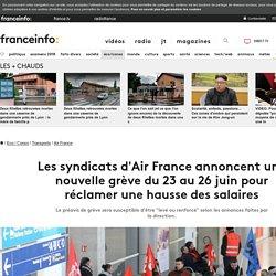 Les syndicats d'Air France annoncent une nouvelle grève du 23 au 26 juin pour réclamer une hausse des salaires