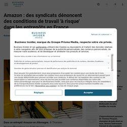 Amazon : des syndicats dénoncent des conditions de travail 'à risque' dans les entrepôts en France