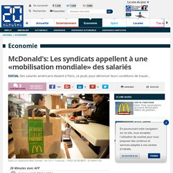 McDonald's: Les syndicats appellent à une «mobilisation mondiale» des salariés