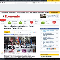 Les syndicats montent au créneau contre «l'austérité»