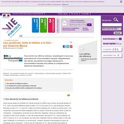 Les syndicats, forts et faibles à la fois - par Suzanne Maury, vie-publique.fr. - Politiques publiques