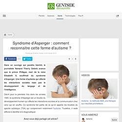 Syndrome d'Asperger : comment reconnaitre cette forme d'autisme ?