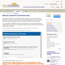 Behcet's syndrome community map - Behçet's Syndrome community