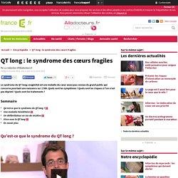 QT long : le syndrome des curs fragiles
