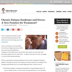 Chronic Fatigue Syndrome and Stress - A New Frontier for Treatment?