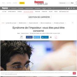 Syndrome de l'imposteur: vous êtes peut-être concerné