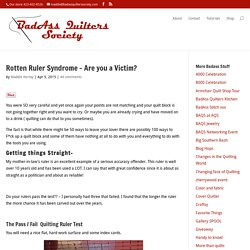 Rotten Ruler Syndrome – Are you a Victim?