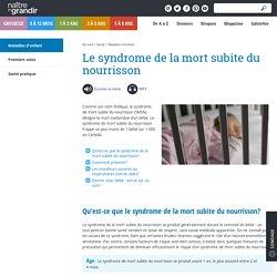 Le syndrome de la mort subite du nourrisson