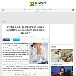 Syndrome du canal carpien : quels symptômes et comment soulager la douleur ?