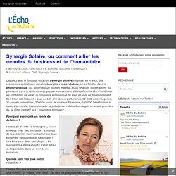 Synergie Solaire, ou comment allier les mondes du business et de l'humanitaire - L'Echo du Solaire