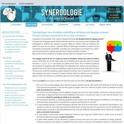 Etudier la synergologie pour interpréter le langage corporel