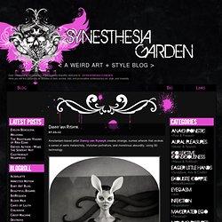 Synesthesia Garden - a weird art + style blog