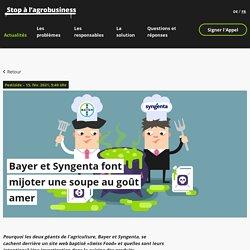 Bayer et Syngenta font mijoter une soupe au goût amer - Bayer et Syngenta font mijoter une soupe au goût amer – Stop agrobusiness!