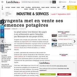 Syngenta met en vente ses semences potagères, Industrie & Services