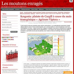 Syngenta: plainte de Cargill à cause du maïs transgénique «Agrisure Viptera»