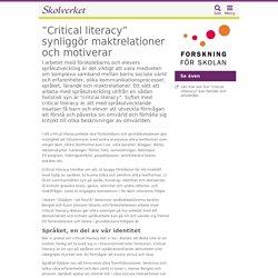 """""""Critical literacy"""" synliggör maktrelationer och motiverar"""