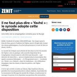 Il ne faut plus dire « Yavhé » : le synode adopte cette disposition – ZENIT – Francais