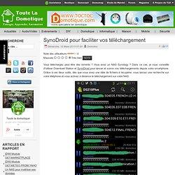 SynoDroid pour faciliter vos téléchargement