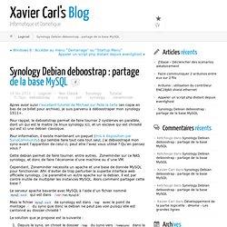 Synology Debian deboostrap : partage de la base MySQL ← Xavier Carl's Blog