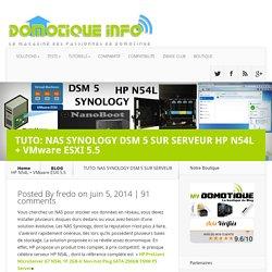 TUTO: NAS SYNOLOGY DSM 5 SUR SERVEUR HP N54L