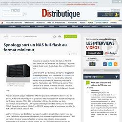 Un NAS full-flash mini tour chez Synology