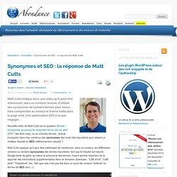 Synonymes et SEO : la réponse de Matt Cutts