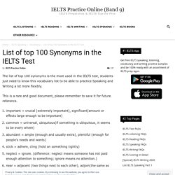 List of top 100 Synonyms in the IELTS Test - IELTS Practice Online (Band 9)