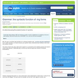 Grammar: the syntactic function of -ing forms