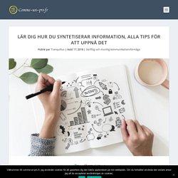 Lär dig att syntetisera information, alla tips för att uppnå det.