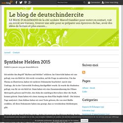 Synthèse Helden 2015 - Le blog de deutschindercite