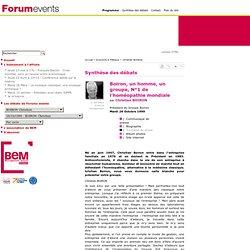 Synthèse des débats, Boiron, un homme, un groupe, N°1 de l'homéopathie mondiale Christian BOIRON