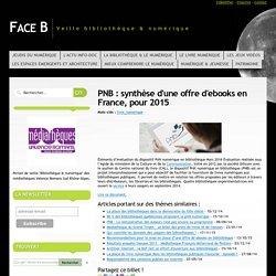 PNB : synthèse d'une offre d'ebooks en France, pour 2015