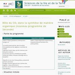 Rôle du CO2 dans la synthèse de matière organique (nouveau programme de Seconde) - Sciences de la Vie et de la Terre