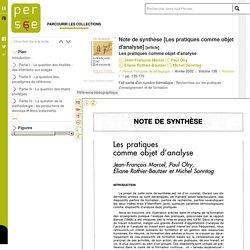 Note de synthèse [Les pratiques comme objet d'analyse] / Consulté le 10/11/2016