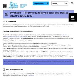 Synthèse - Réforme du régime social des artistes-auteurs 2019/2020 - La Maison des Artistes : La Maison des Artistes