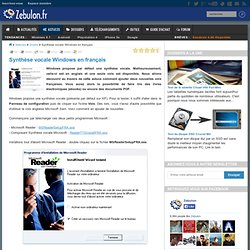 Synthèse vocale Windows en français - Zebulon.fr