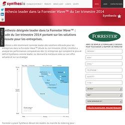 leader dans la Forrester Wave™: étude du 1ER trimestre 2014 portant sur les solutions d'écoute pour les entreprises
