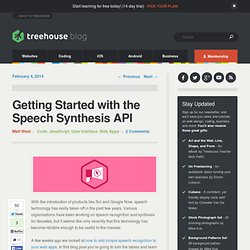 Getting Started with the Speech Synthesis API